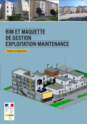 Rapport PUCA BIM et Maquette numérique Gestion Exploitation Maintenance